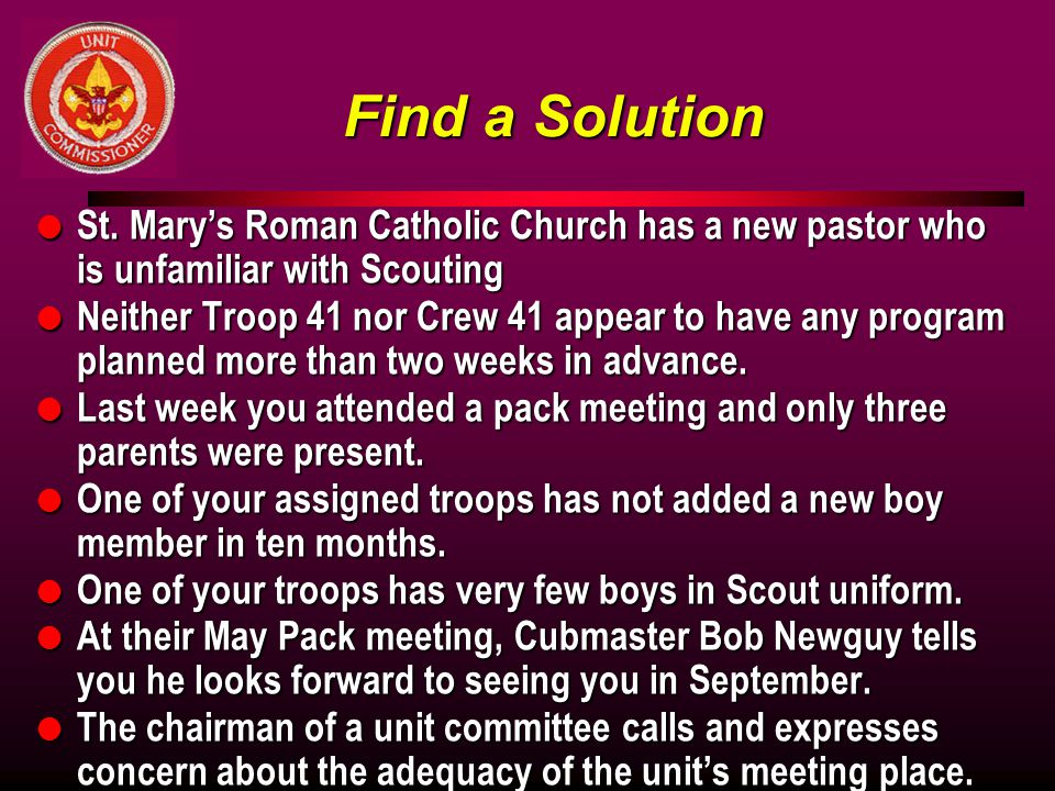 Find a Solution St. Mary's Roman Catholic Church has a new pastor who is unfamiliar with Scouting.