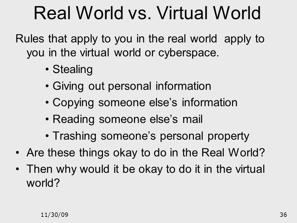Real World vs. Virtual World