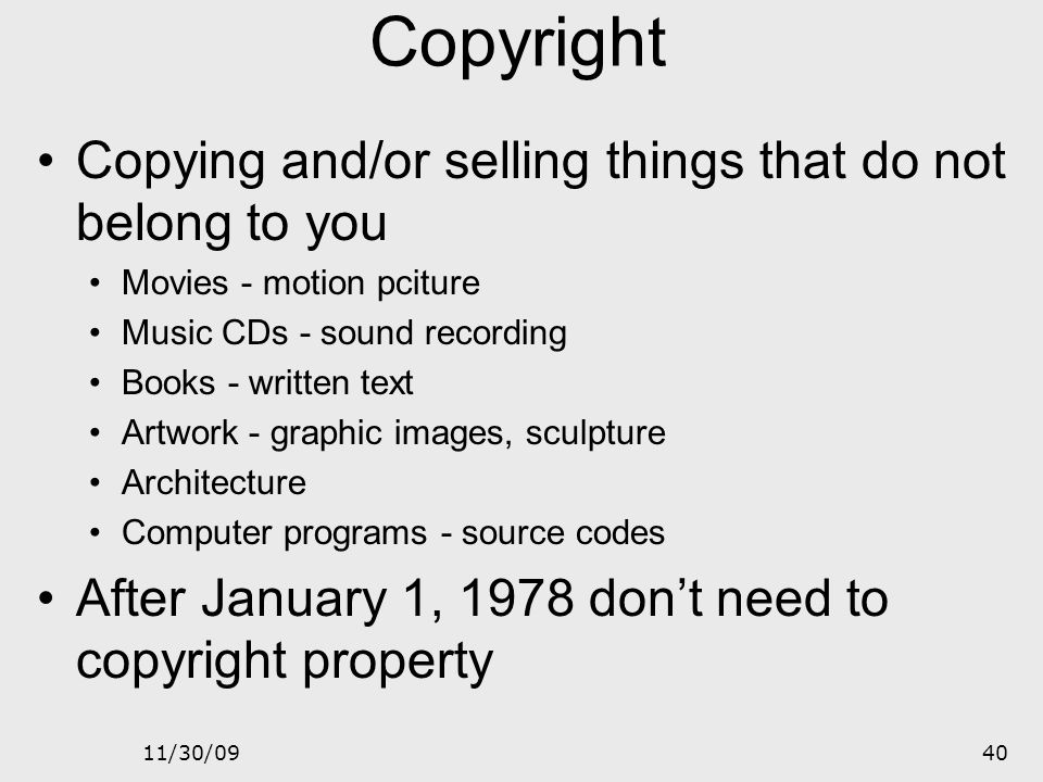 Copyright Copying and/or selling things that do not belong to you