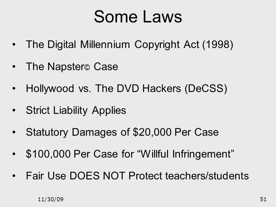Some Laws The Digital Millennium Copyright Act (1998)