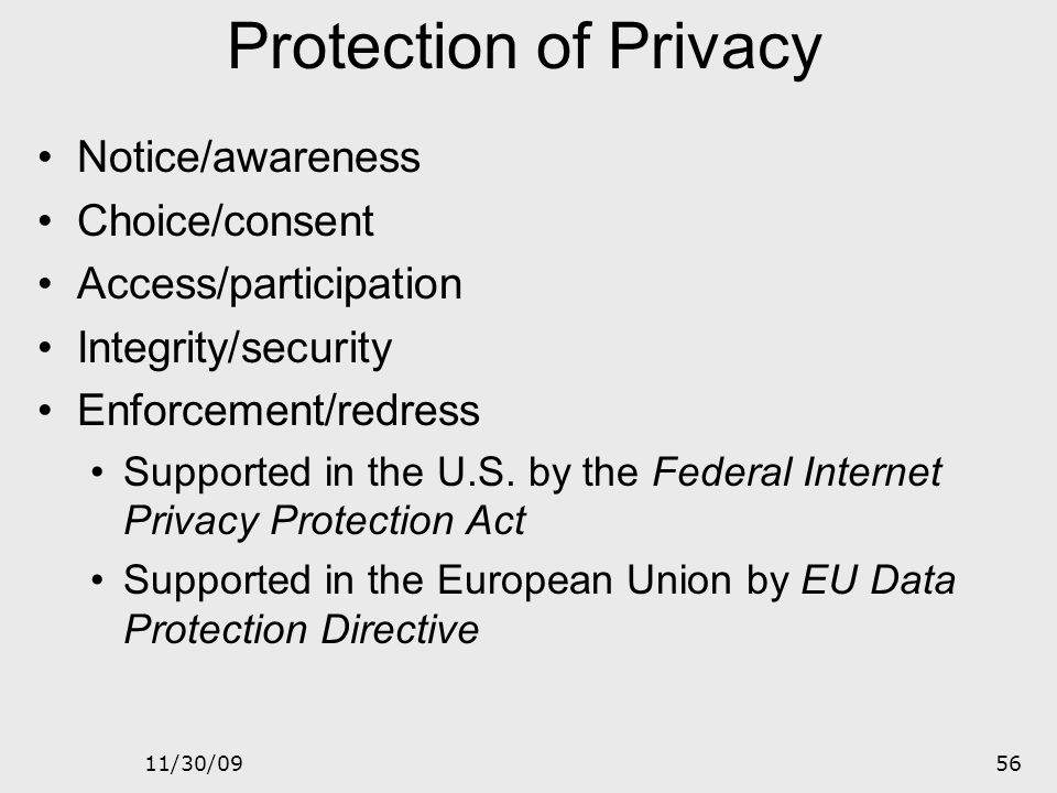 Protection of Privacy Notice/awareness Choice/consent