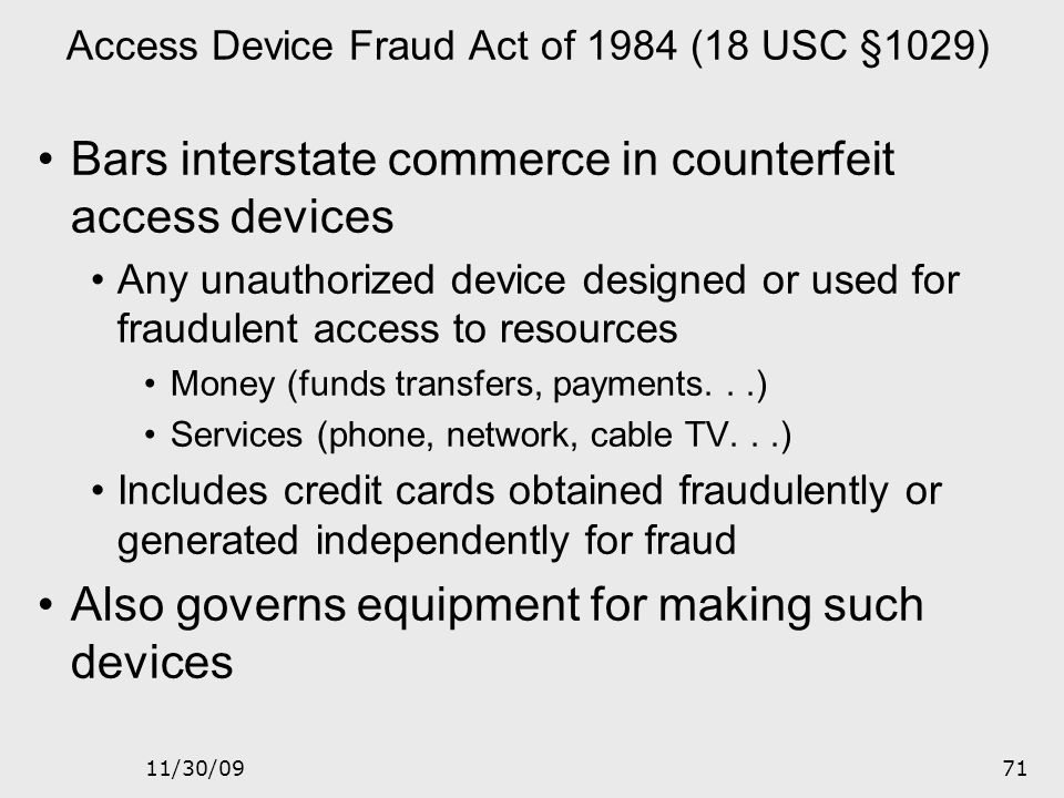 Access Device Fraud Act of 1984 (18 USC §1029)