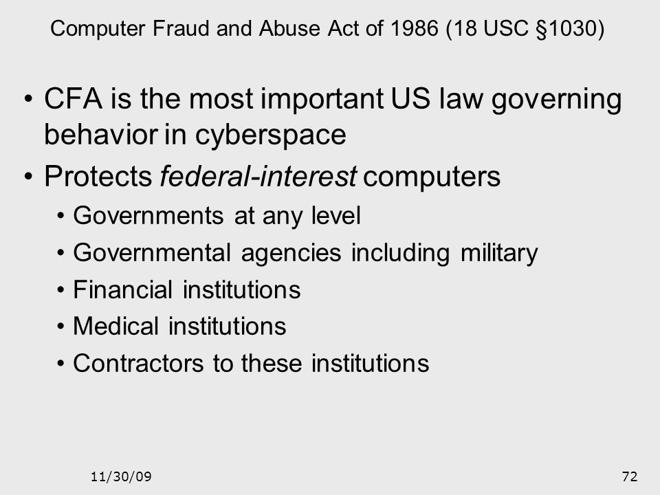 Computer Fraud and Abuse Act of 1986 (18 USC §1030)