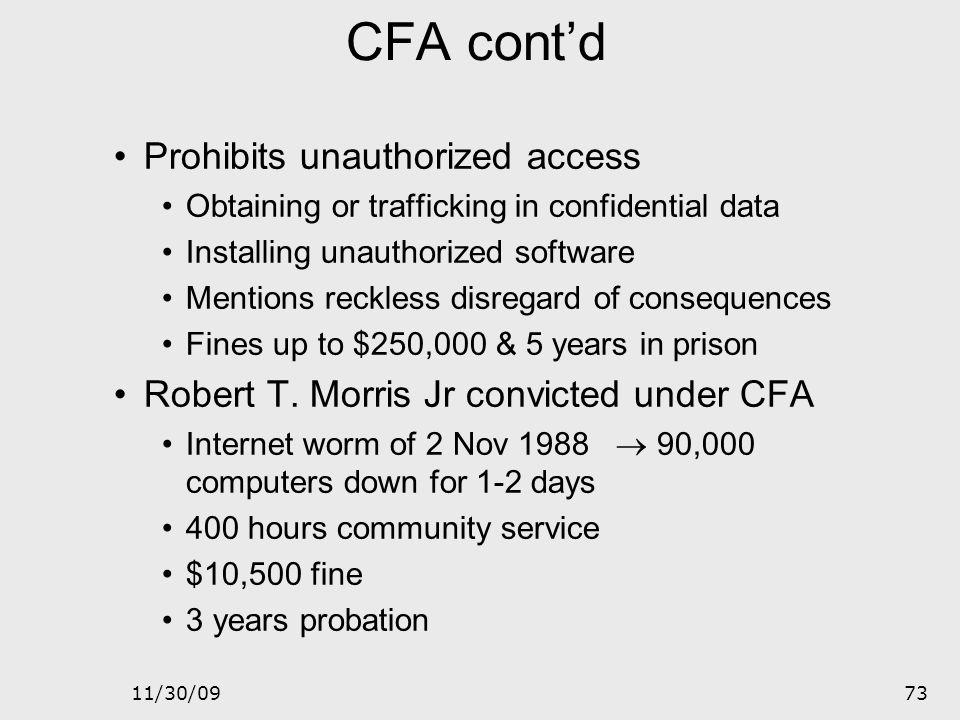 CFA cont'd Prohibits unauthorized access