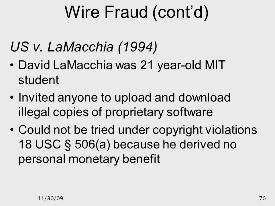 Wire Fraud (cont'd) US v. LaMacchia (1994)