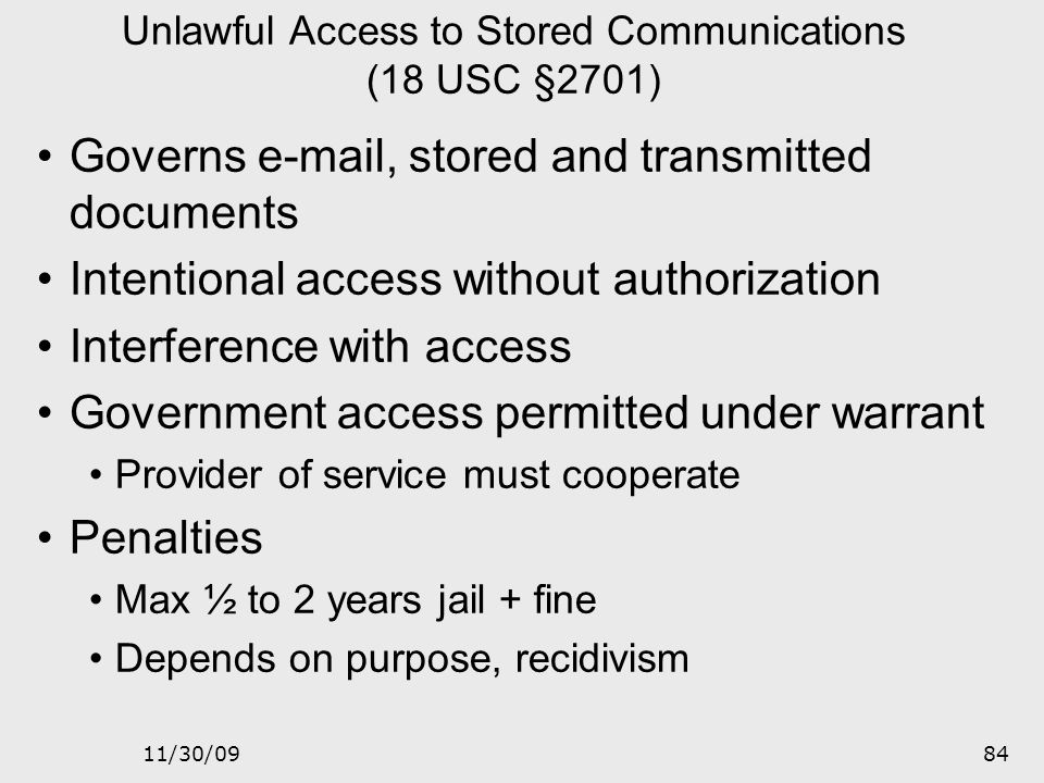 Unlawful Access to Stored Communications (18 USC §2701)