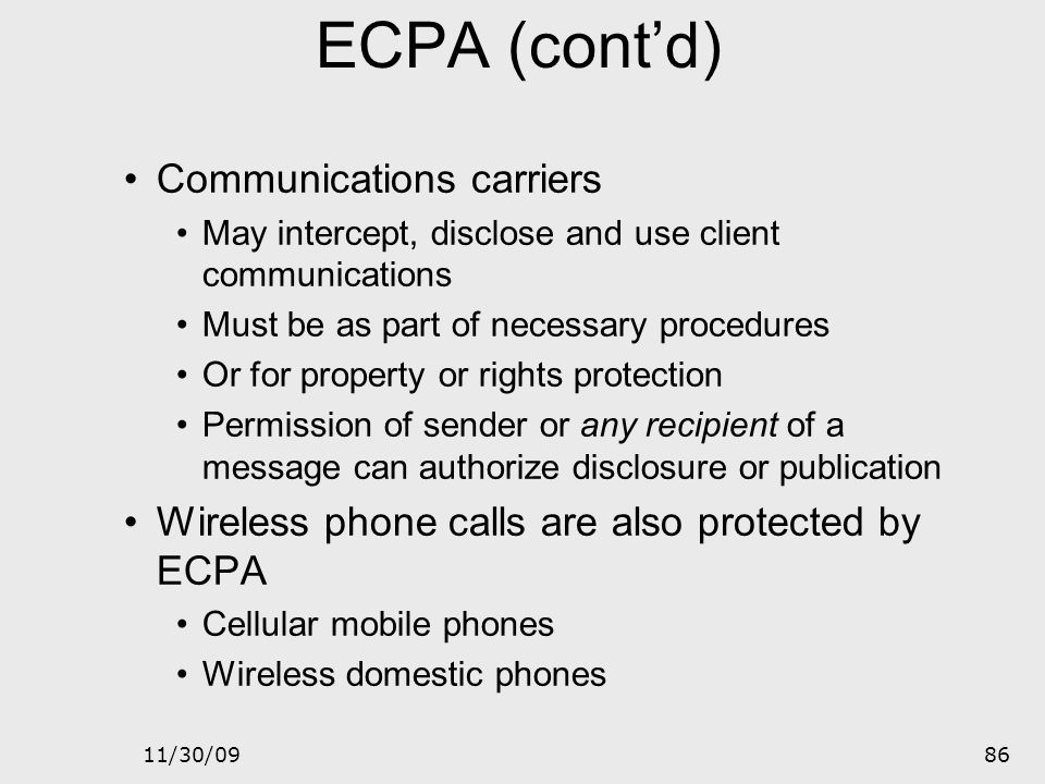 ECPA (cont'd) Communications carriers