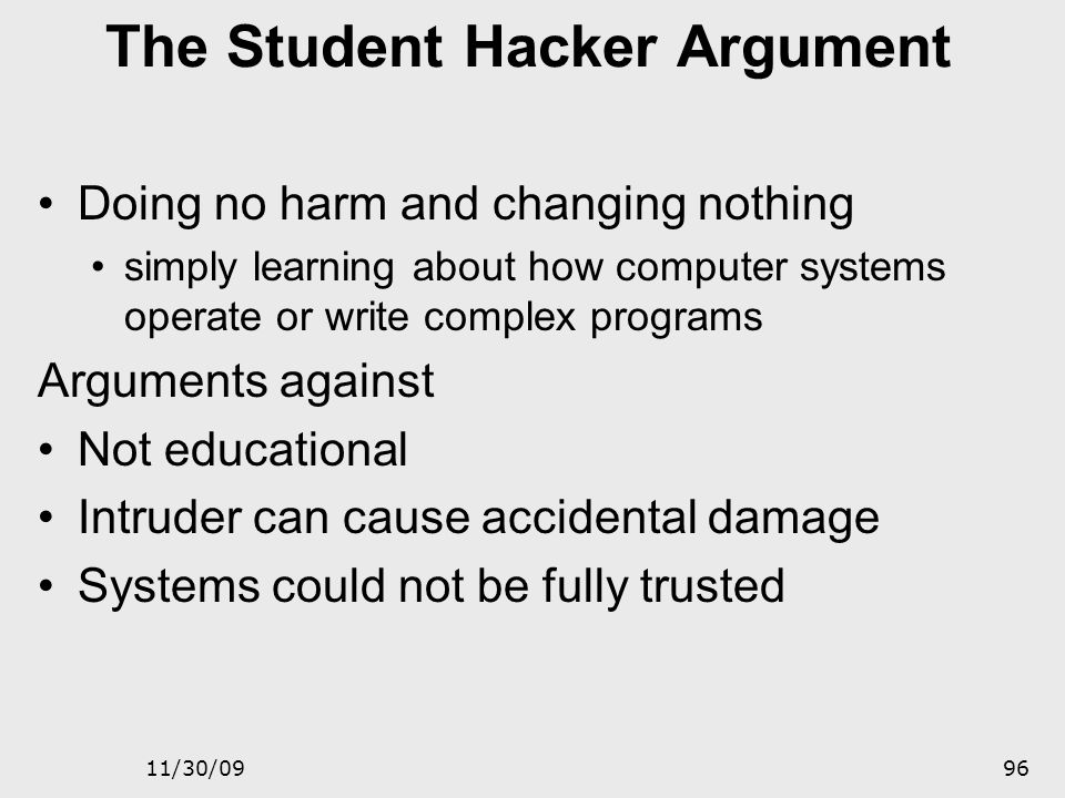 The Student Hacker Argument