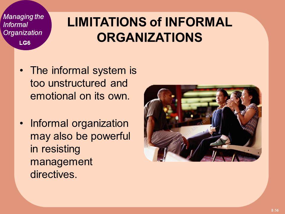 LIMITATIONS of INFORMAL ORGANIZATIONS