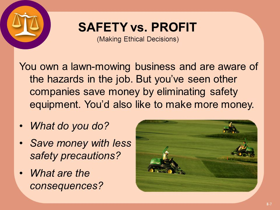 SAFETY vs. PROFIT (Making Ethical Decisions)
