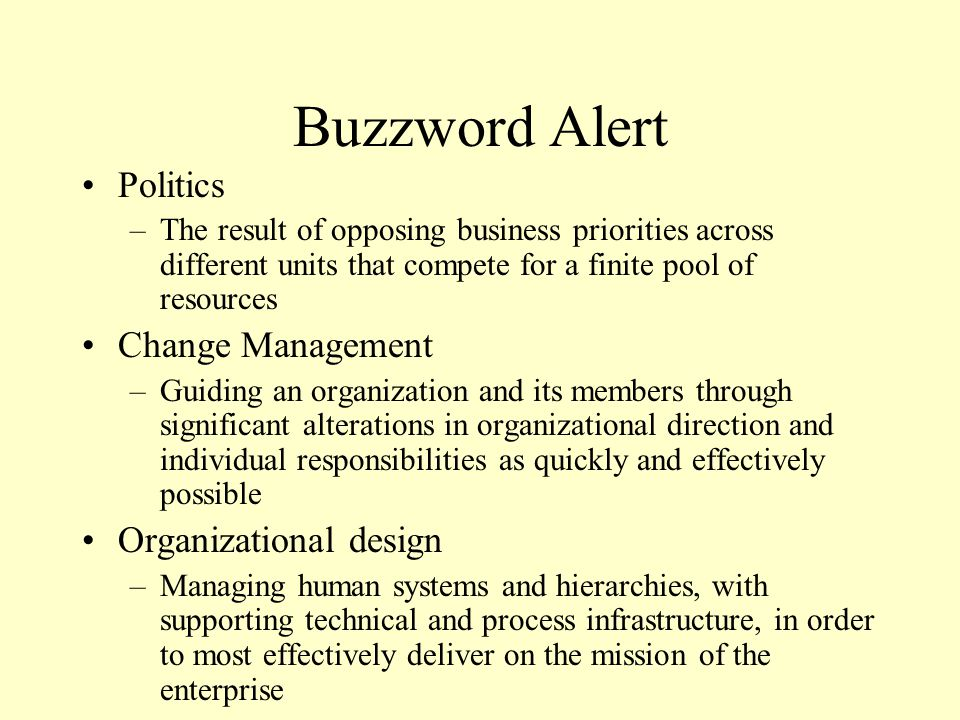 Buzzword Alert Politics Change Management Organizational design