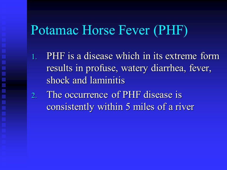 Potamac Horse Fever (PHF)