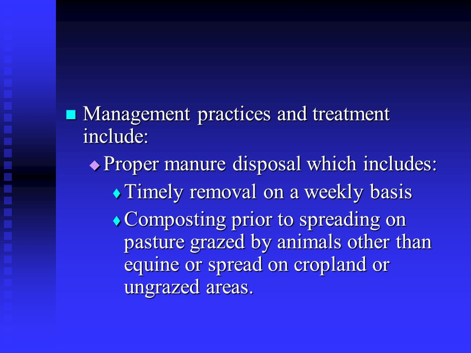 Management practices and treatment include: