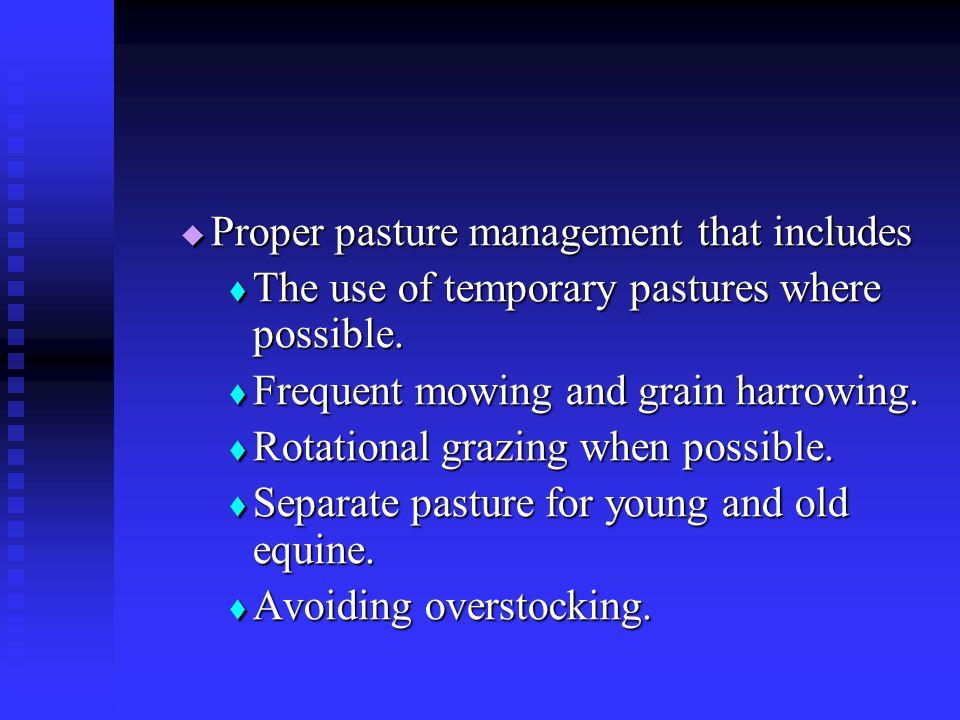 Proper pasture management that includes