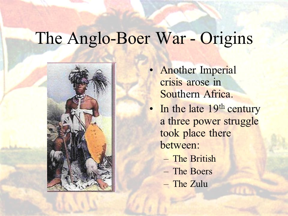 The Anglo-Boer War - Origins