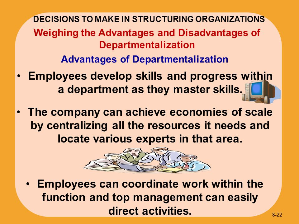 Advantages of Departmentalization
