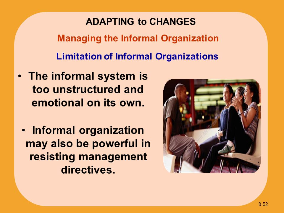 Limitation of Informal Organizations