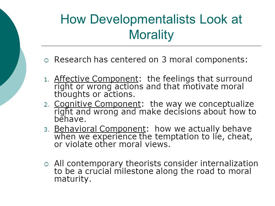 How Developmentalists Look at Morality