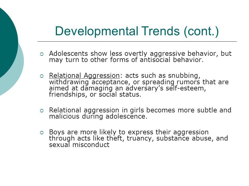 Developmental Trends (cont.)