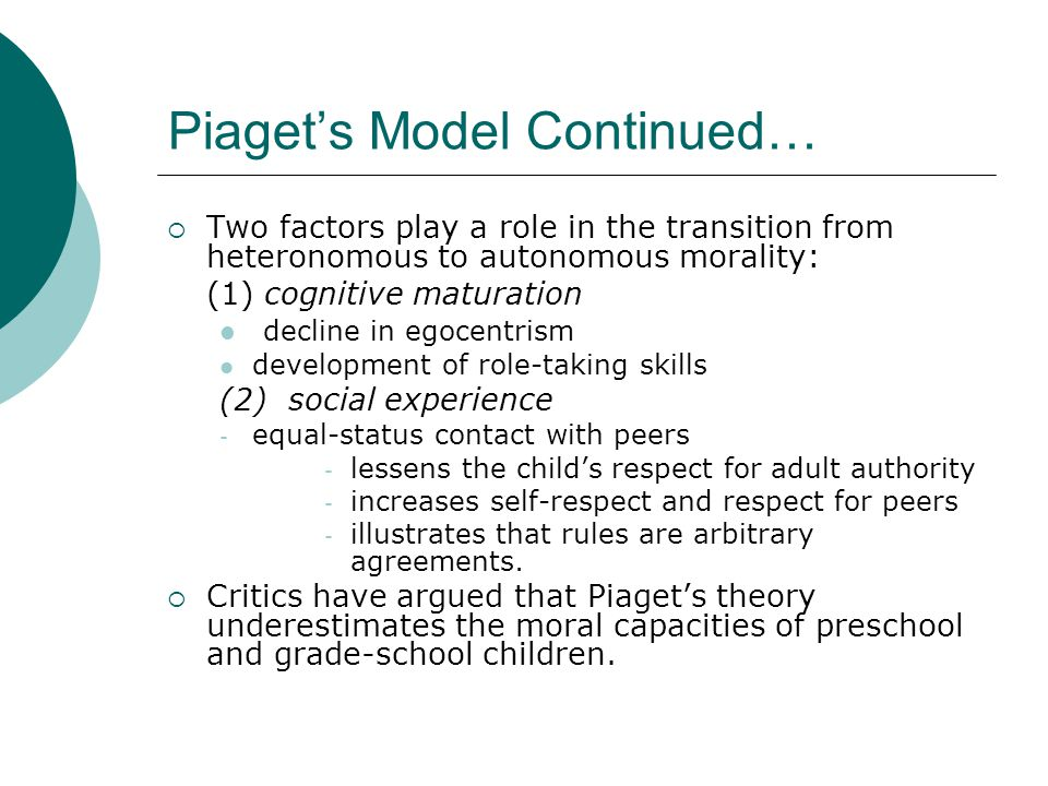 Piaget's Model Continued…