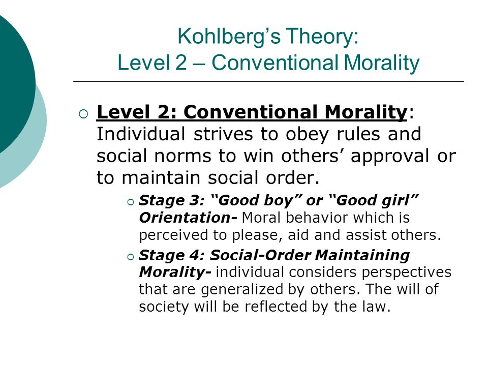 Kohlberg's Theory: Level 2 – Conventional Morality