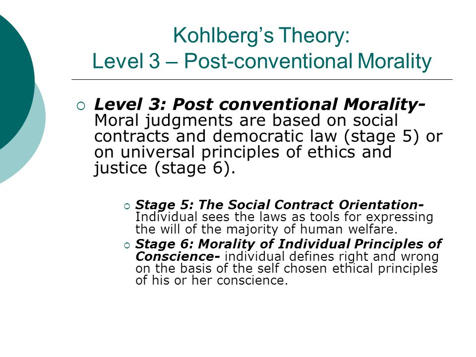 Kohlberg's Theory: Level 3 – Post-conventional Morality