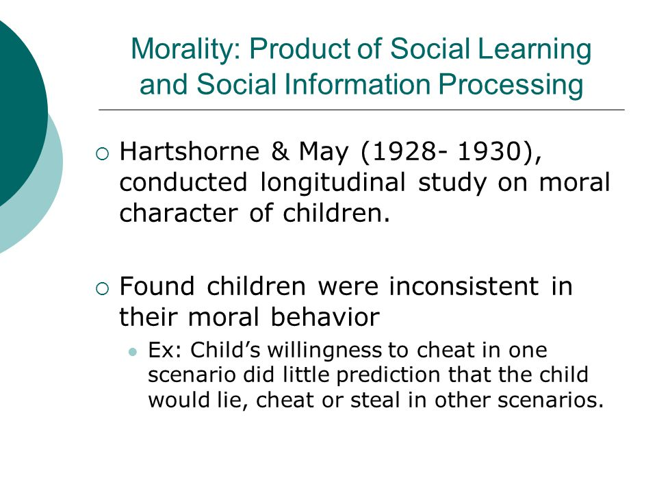 Morality: Product of Social Learning and Social Information Processing