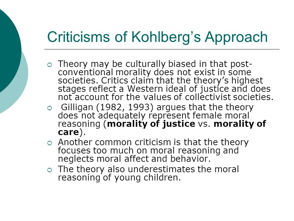 Criticisms of Kohlberg's Approach