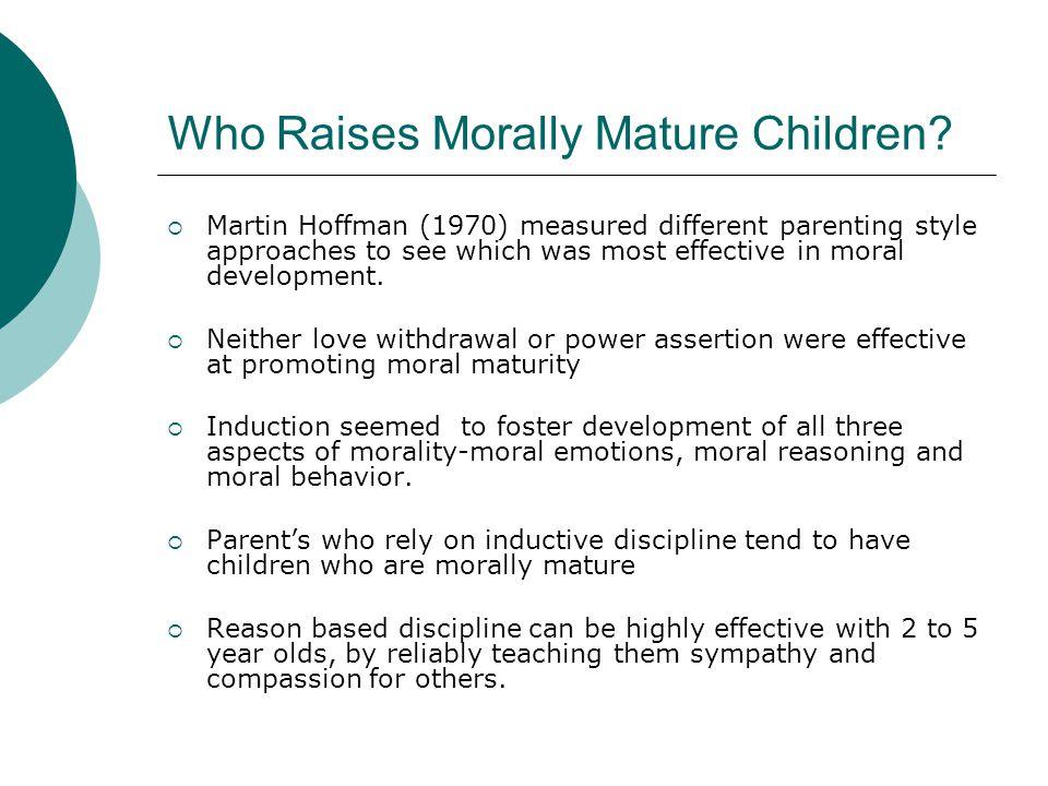 Who Raises Morally Mature Children