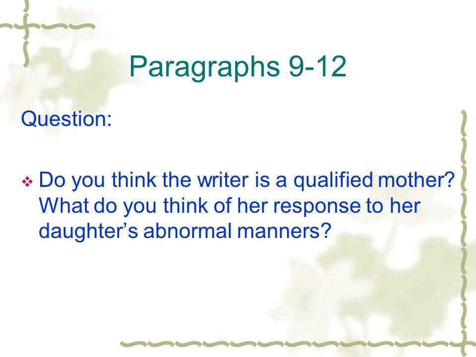 Paragraphs 9-12 Question: