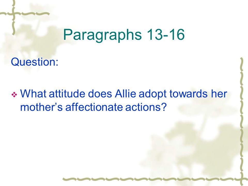 Paragraphs 13-16 Question: