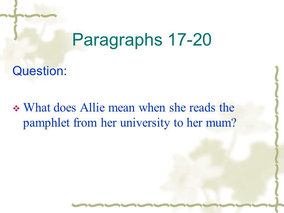Paragraphs 17-20 Question: