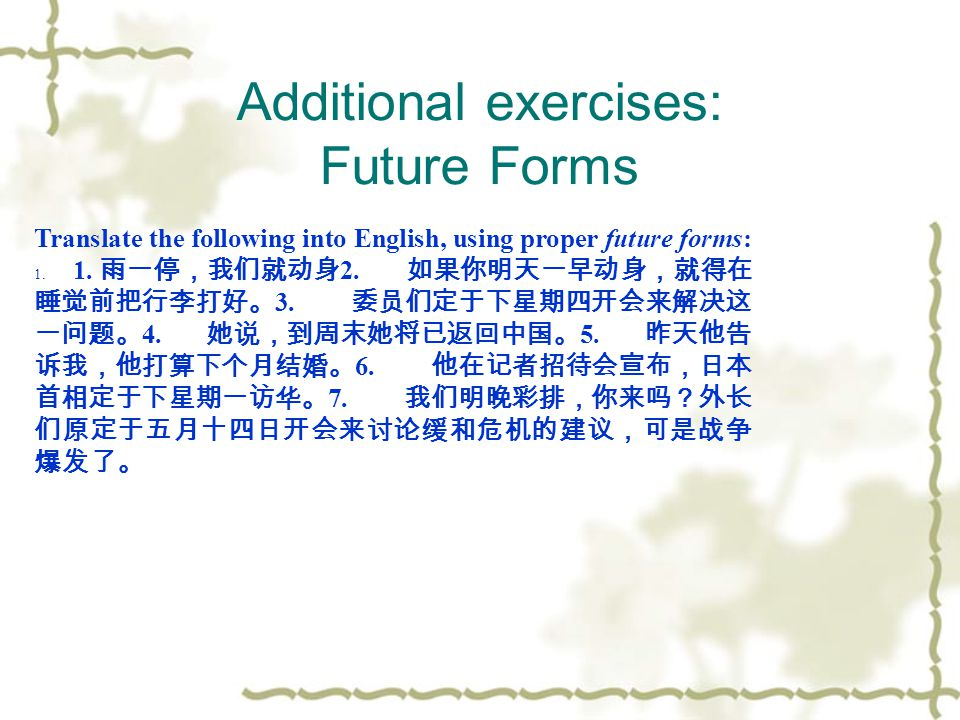 Additional exercises: Future Forms
