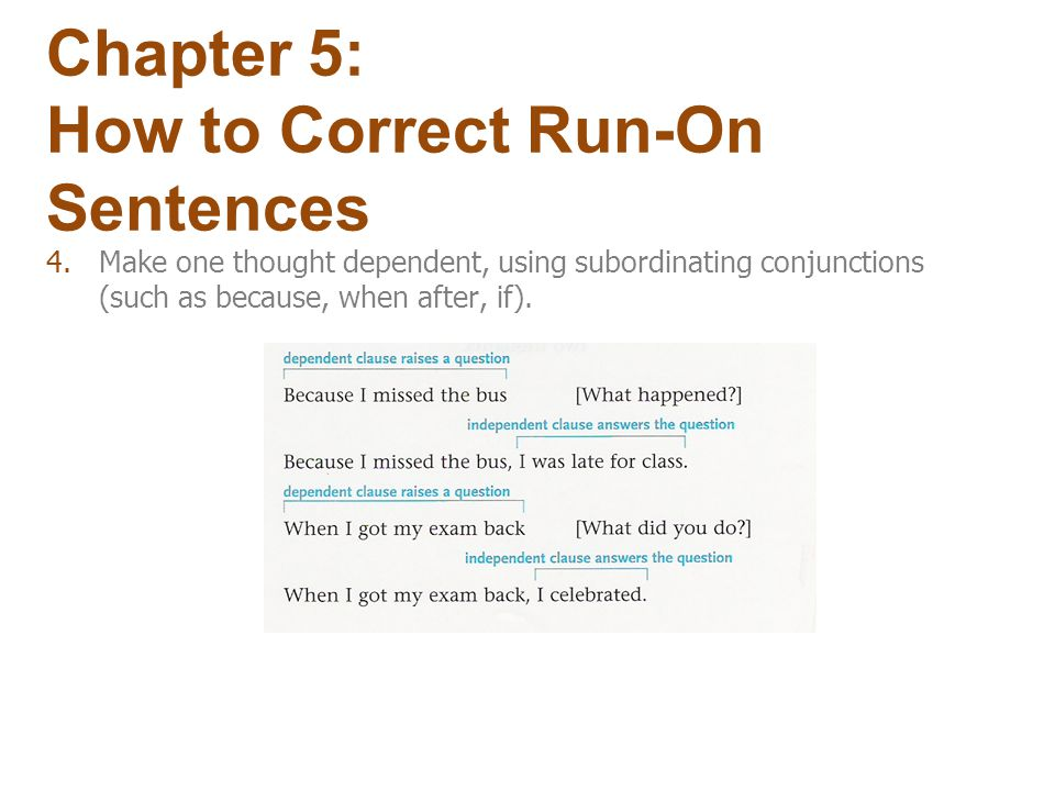 Chapter 5: How to Correct Run-On Sentences
