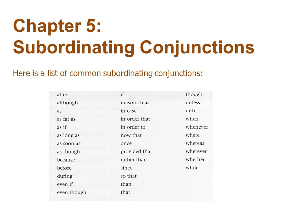 Chapter 5: Subordinating Conjunctions