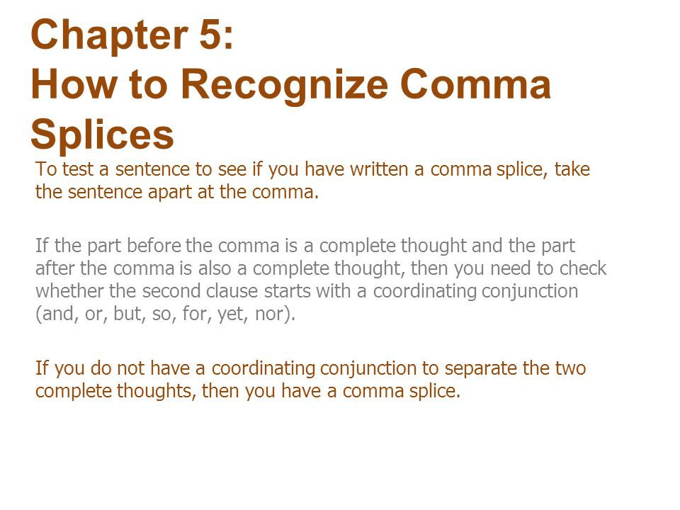 Chapter 5: How to Recognize Comma Splices