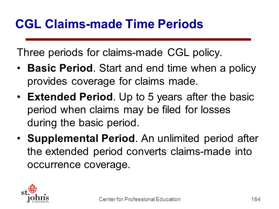 CGL Claims-made Time Periods