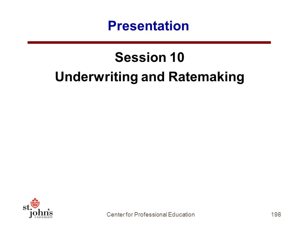 Underwriting and Ratemaking