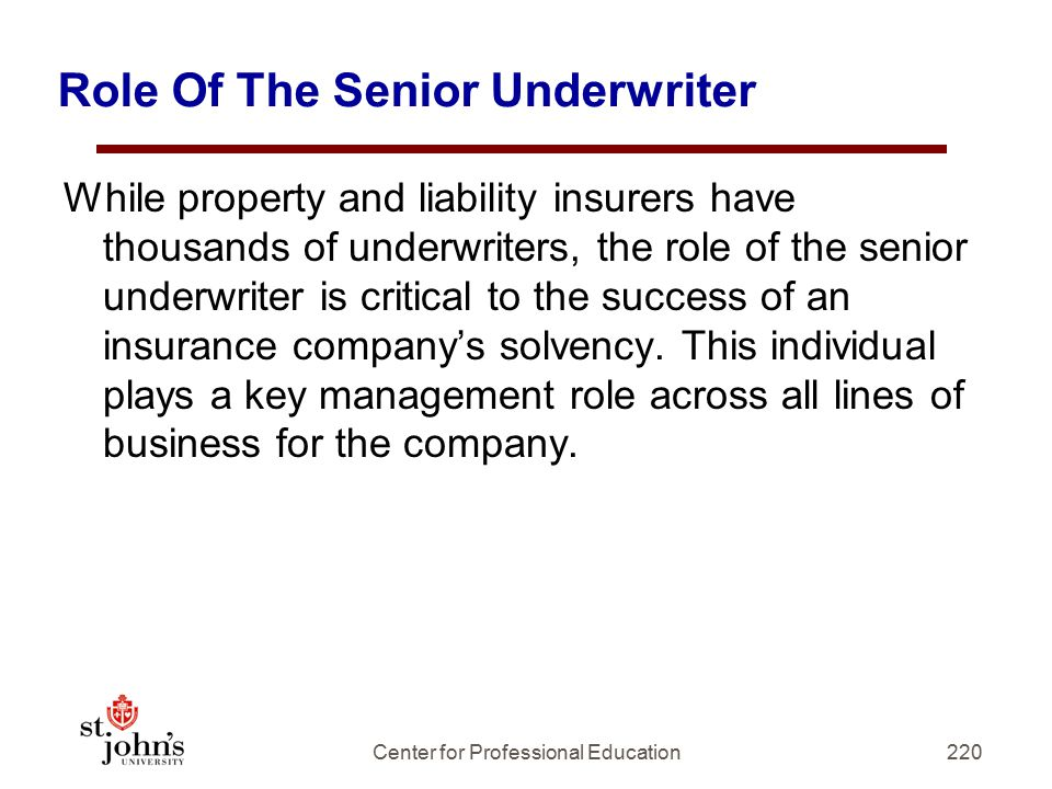 Role Of The Senior Underwriter