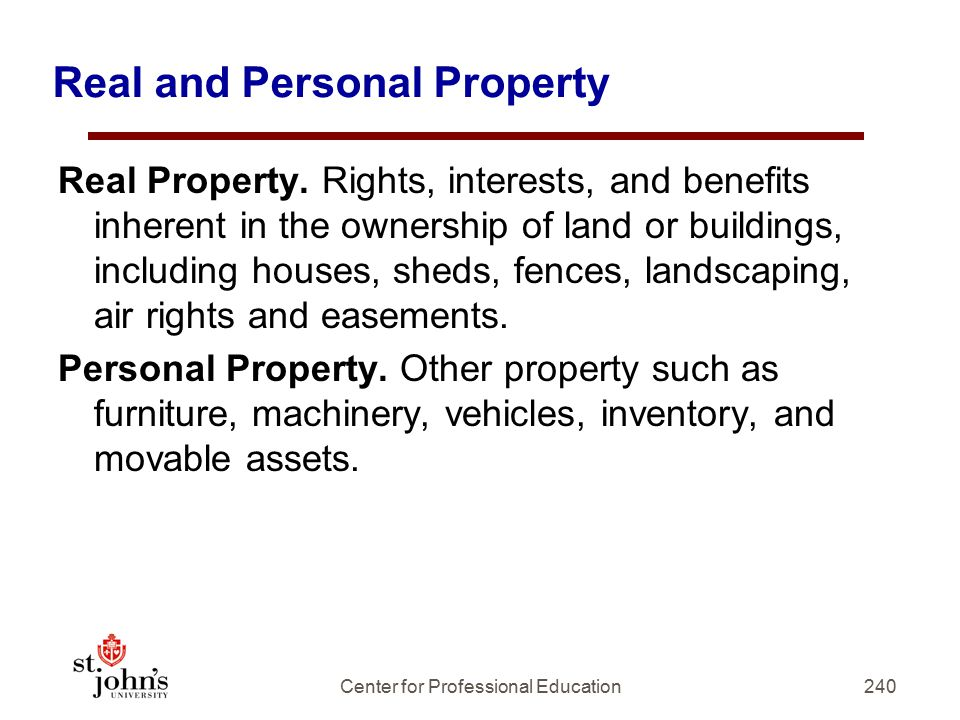 Real and Personal Property