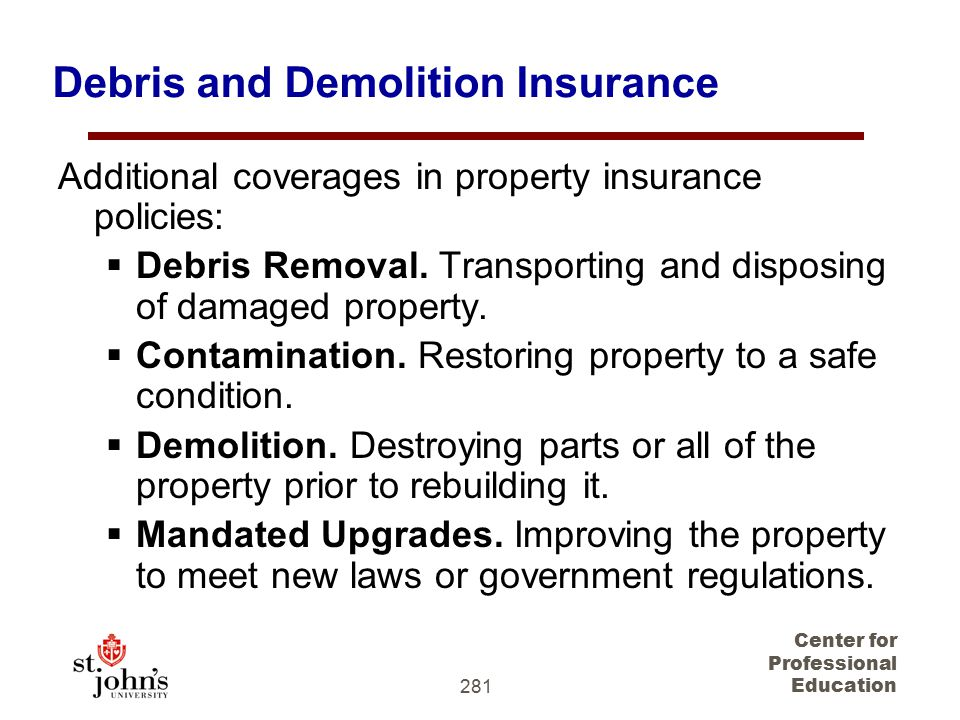 Debris and Demolition Insurance