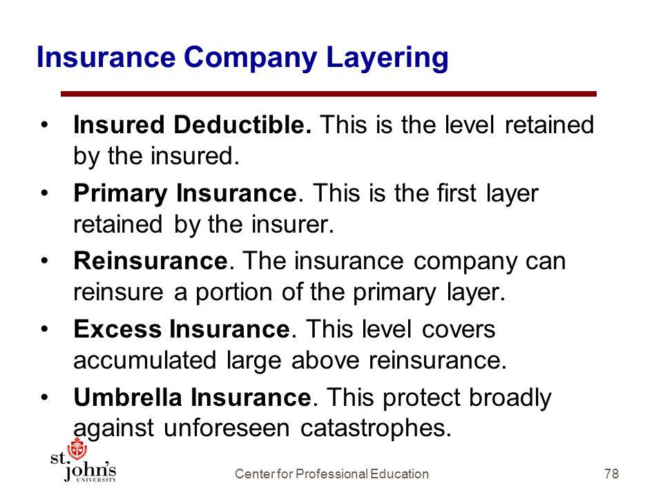 Insurance Company Layering