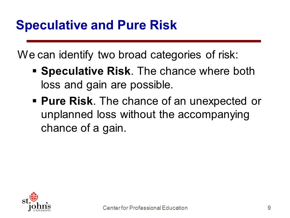 Speculative and Pure Risk