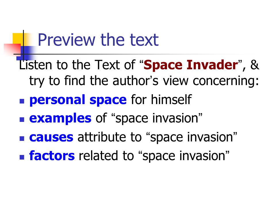 Preview the text Listen to the Text of Space Invader , & try to find the author's view concerning: