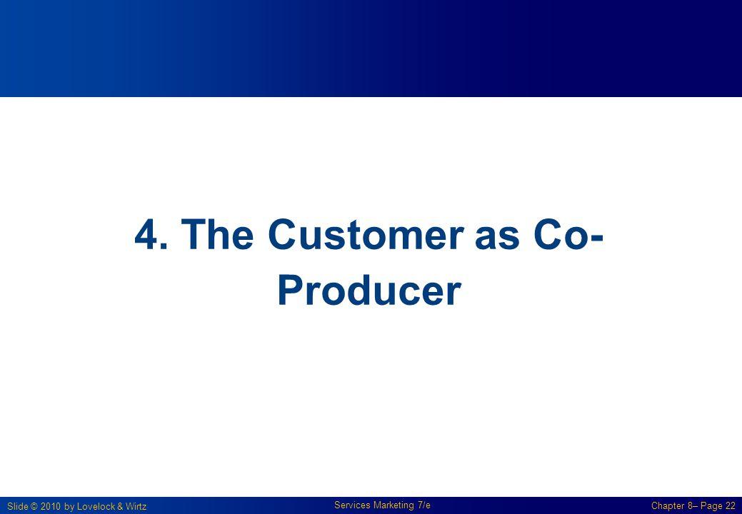 4. The Customer as Co-Producer
