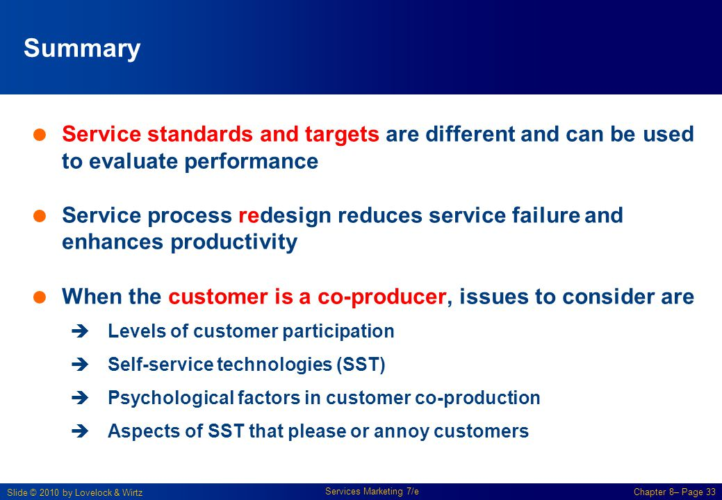Summary Service standards and targets are different and can be used to evaluate performance.