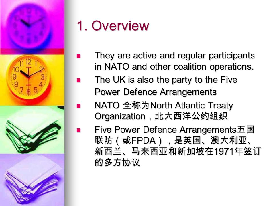 1. Overview They are active and regular participants in NATO and other coalition operations.