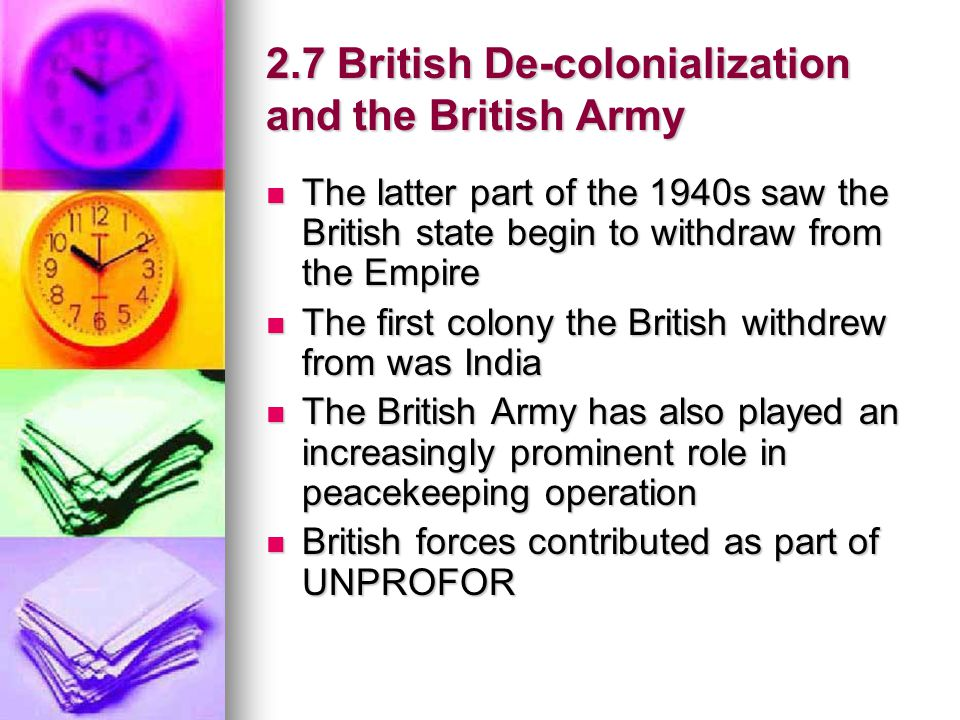 2.7 British De-colonialization and the British Army