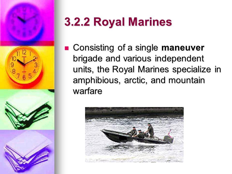 3.2.2 Royal Marines
