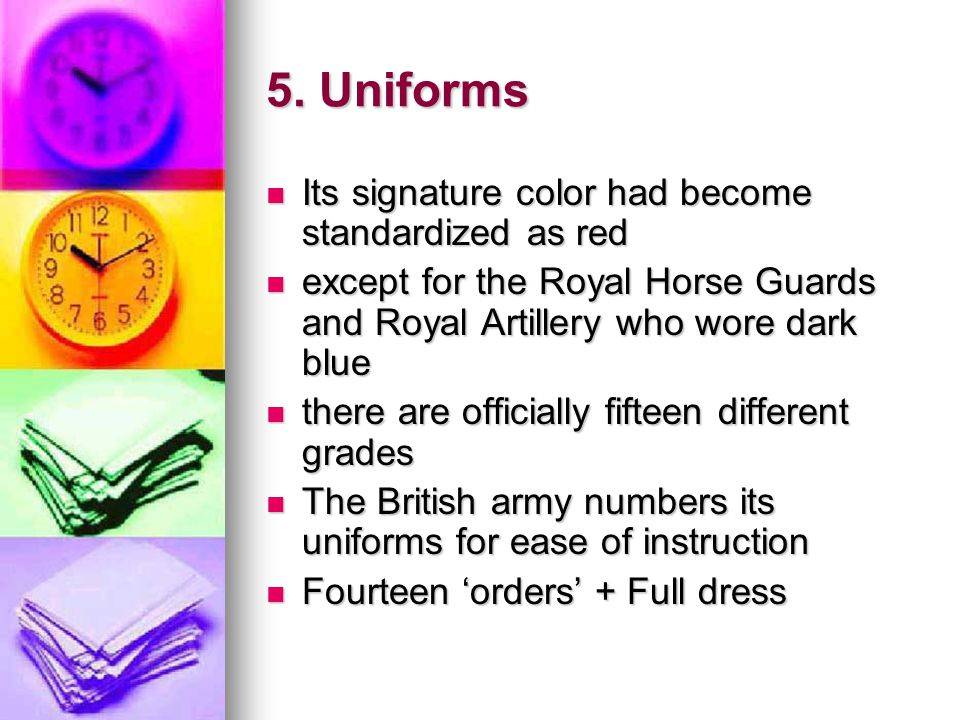 5. Uniforms Its signature color had become standardized as red